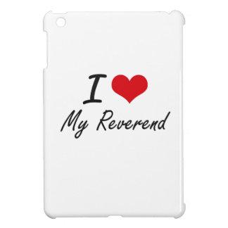 I Love My Reverend iPad Mini Covers