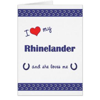 I Love My Rhinelander (Female Horse) Card