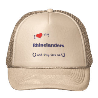 I Love My Rhinelanders Multiple Horses Trucker Hat