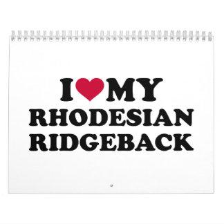I love my Rhodesian Ridgeback Calendar
