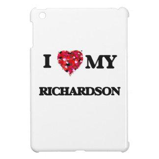 I Love MY Richardson iPad Mini Covers
