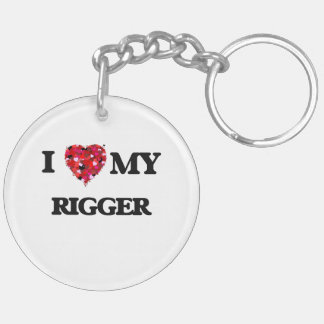 I love my Rigger Double-Sided Round Acrylic Keychain