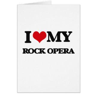 I Love My ROCK OPERA Greeting Card