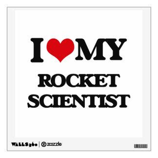 I love my Rocket Scientist Wall Sticker
