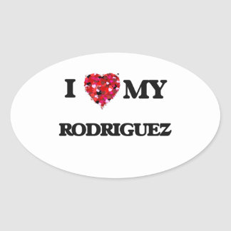 I Love MY Rodriguez Oval Sticker