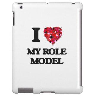 I Love My Role Model