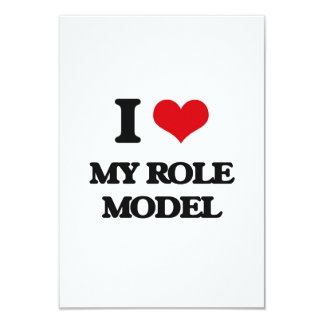 "I Love My Role Model 3.5"" X 5"" Invitation Card"