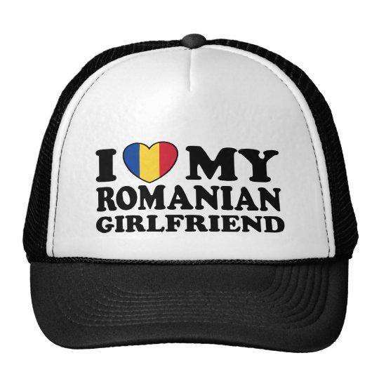 I Love My Romanian girlfriend Trucker Hat