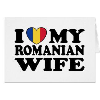 I Love My Romanian Wife Card