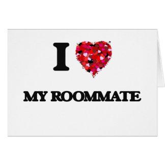 I Love My Roommate Card
