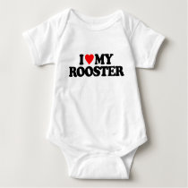 I LOVE MY ROOSTER BABY BODYSUIT