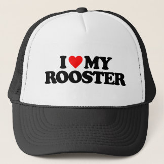 I LOVE MY ROOSTER TRUCKER HAT