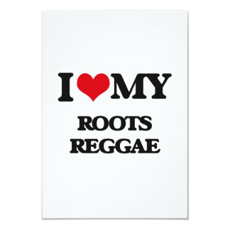 I Love My ROOTS REGGAE 3.5x5 Paper Invitation Card