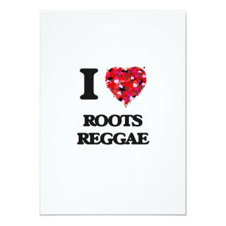 I Love My ROOTS REGGAE 5x7 Paper Invitation Card