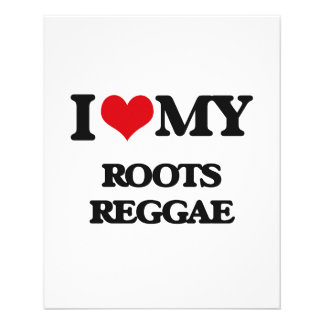 I Love My ROOTS REGGAE Personalized Flyer