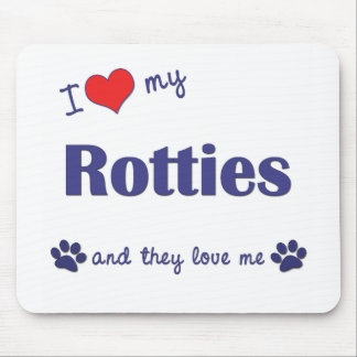 I Love My Rotties (Multiple Dogs) Mouse Pads