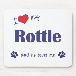 I Love My Rottle (Male Dog) Mouse Pad