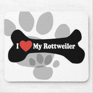 I Love My Rottweiler - Dog Bone Mouse Pad