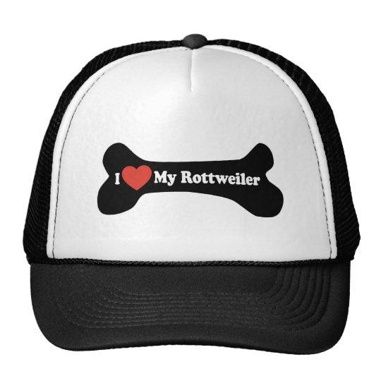 I Love My Rottweiler - Dog Bone Trucker Hat