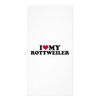 I love my Rottweiler Photo Card
