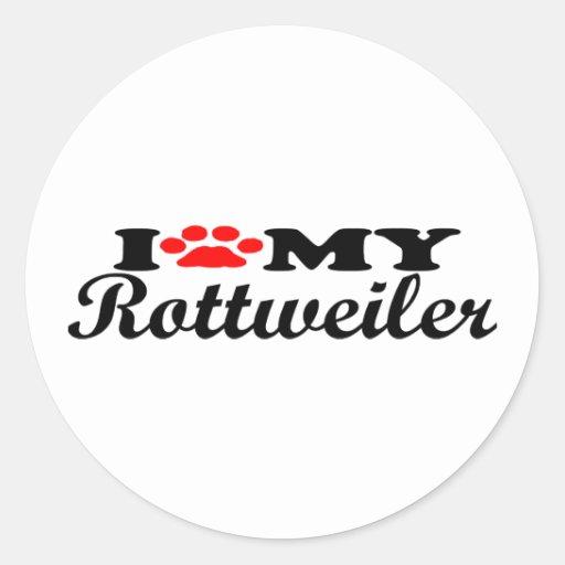 I Love My Rottweiller Round Sticker