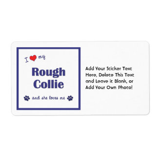 I Love My Rough Collie (Female Dog) Label