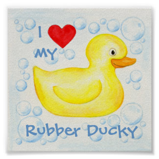 I Love My Rubber Ducky art print