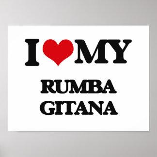 I Love My RUMBA GITANA Posters