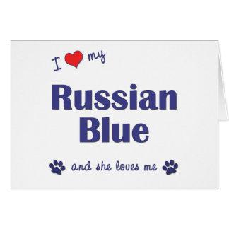 I Love My Russian Blue (Female Cat) Card