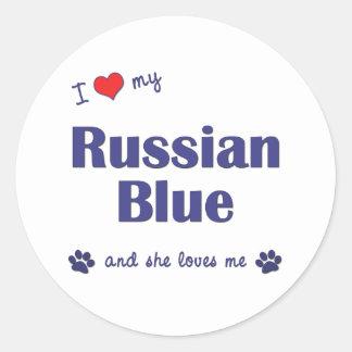 I Love My Russian Blue (Female Cat) Classic Round Sticker