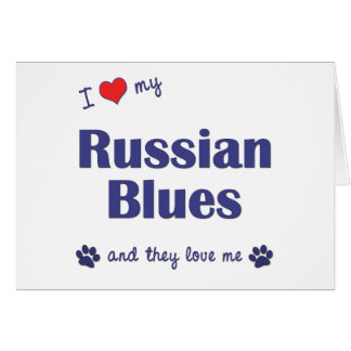 I Love My Russian Blues (Multiple Cats) Card