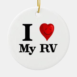 I Love My RV Ceramic Ornament