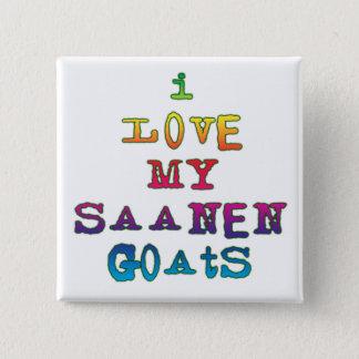 I Love My Saanen Goats Button