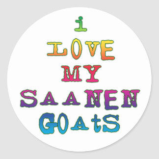 I Love My Saanen Goats Classic Round Sticker