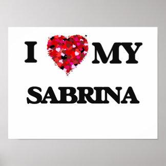I love my Sabrina Poster