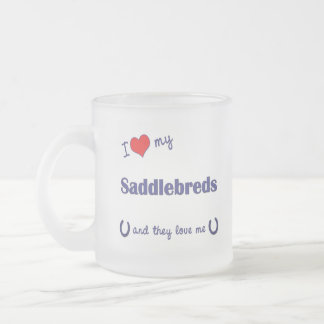 I Love My Saddlebreds (Multiple Horses) 10 Oz Frosted Glass Coffee Mug