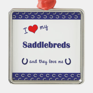 I Love My Saddlebreds (Multiple Horses) Square Metal Christmas Ornament