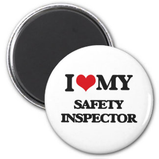 I love my Safety Inspector Magnet