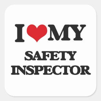 I love my Safety Inspector Sticker
