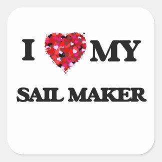 I love my Sail Maker Square Sticker