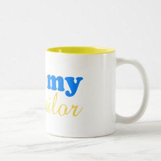 I love my sailor 11oz Mug