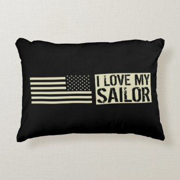 I Love My Sailor Accent Pillow