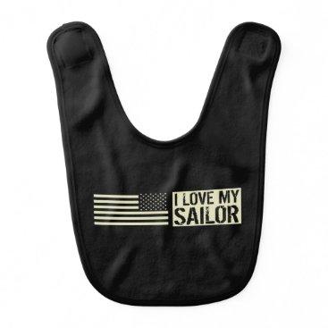 I Love My Sailor Baby Bib