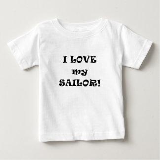 I Love my Sailor Baby T-Shirt