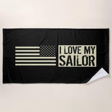 I Love My Sailor Beach Towel