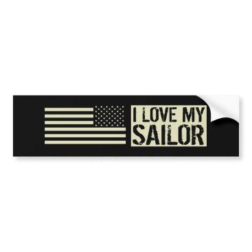 I Love My Sailor Bumper Sticker