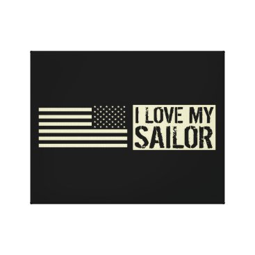 I Love My Sailor Canvas Print