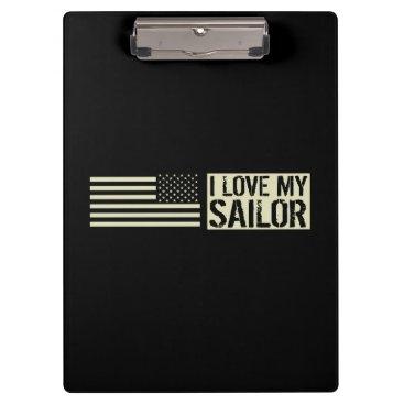 I Love My Sailor Clipboard