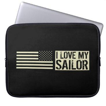 I Love My Sailor Computer Sleeve