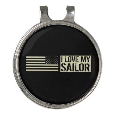 I Love My Sailor Golf Hat Clip